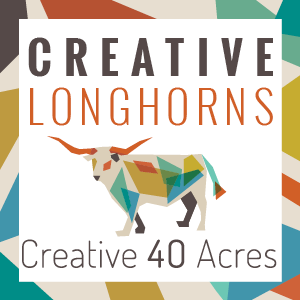 Creative Longhorns, Creative 40 Acres