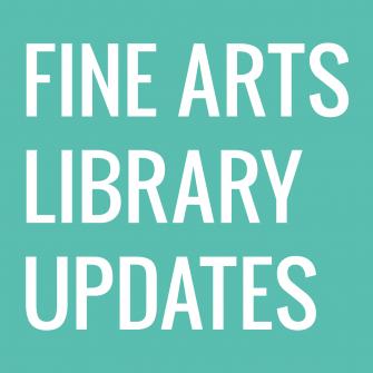 Future of the Fine Arts Library