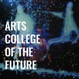 Arts College of the Future