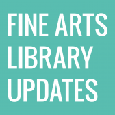 Future of the Fine Arts Library