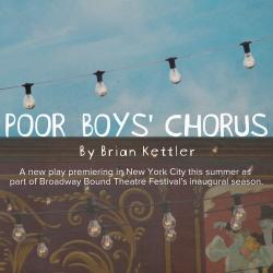 Promotional poster for the play Poor Boys Chorus