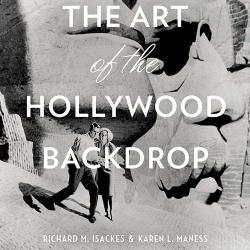 "The cover image of a book titled ""The Art of the Hollywood Backdrop"" which features a picture of a painted scene of Mount Rushmore"
