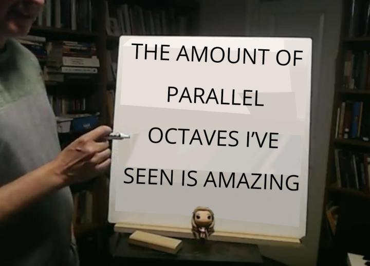 "Turci-Escobar's white board screenshotted by a student saying ""The amount of parallel octaves I've seen is amazing""."